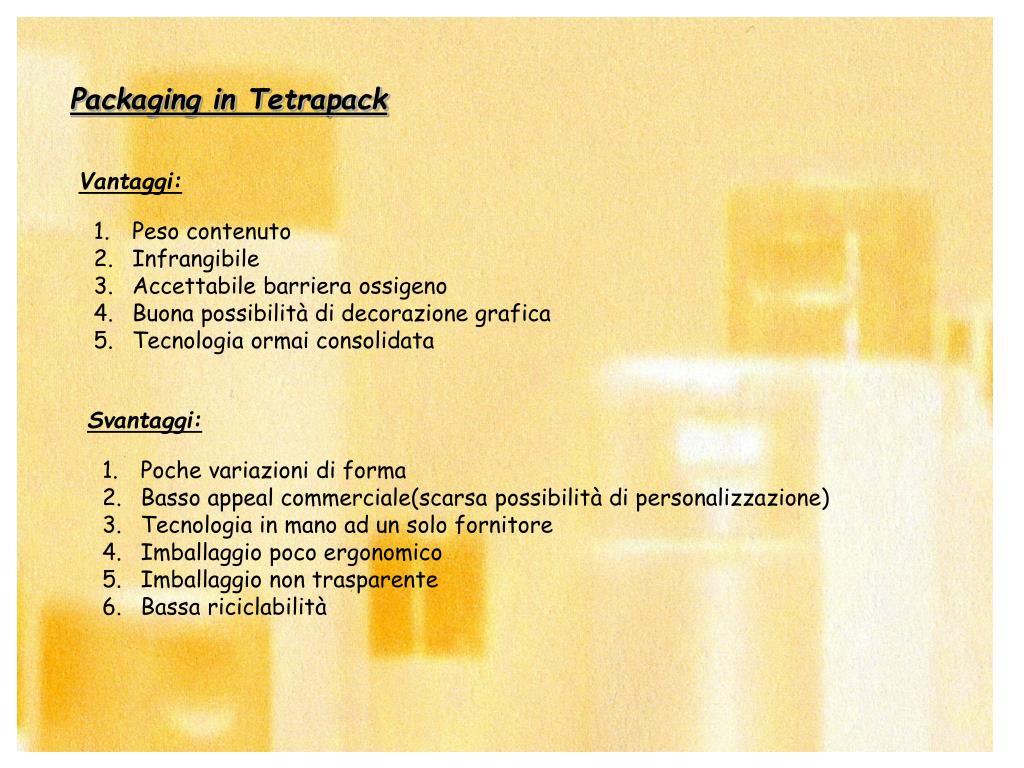 Packaging in Tetrapack