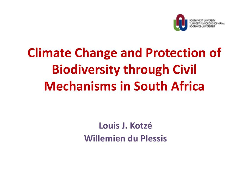 climate change and protection of biodiversity through civil mechanisms in south africa l.