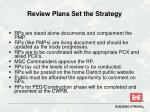 review plans set the strategy