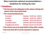 more restrictive national recommendations guidelines for setting the fees