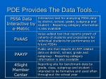 pde provides the data tools