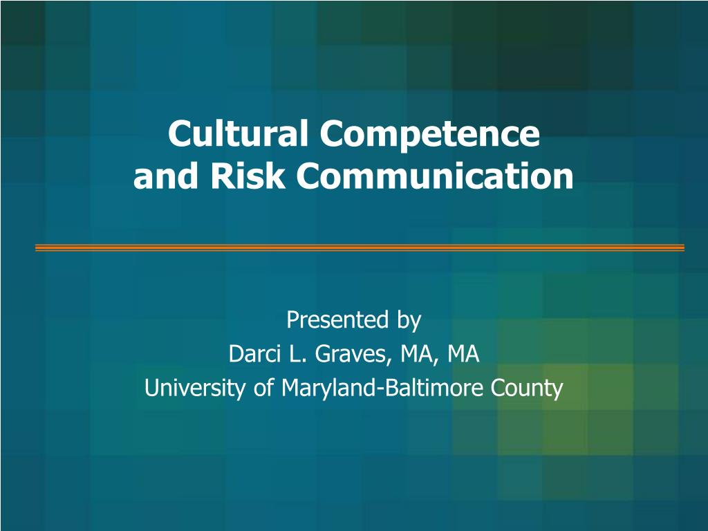 cultural competence and risk communication l.