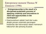 entrepreneur menurut thomas w zimmerer 1996
