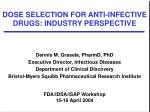dose selection for anti infective drugs industry perspective