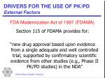 drivers for the use of pk pd external factors15