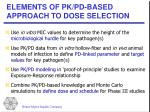 elements of pk pd based approach to dose selection
