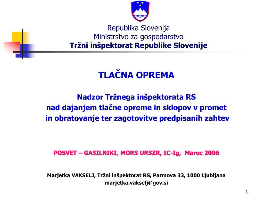 republika slovenija ministrstvo za gospodarstvo tr ni in pektorat republike slovenije l.