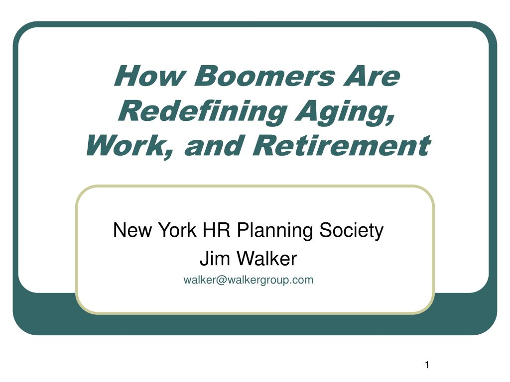 how boomers are redefining aging work and retirement l.