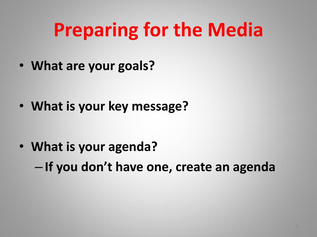 Preparing for the Media