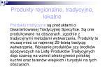 produkty regionalne tradycyjne lokalne25