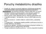 poruchy metabolizmu drasl ka
