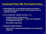 accelerated phase cml post imatinib failure