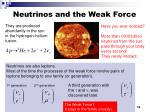neutrinos and the weak force
