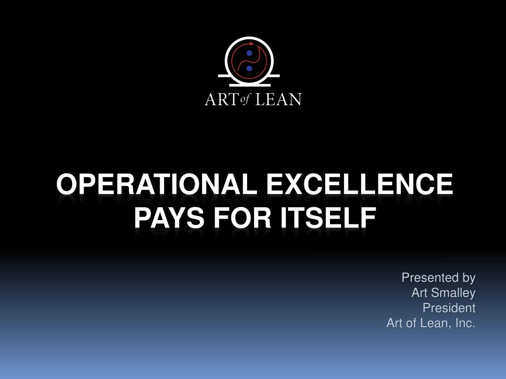 operational excellence pays for itself l.