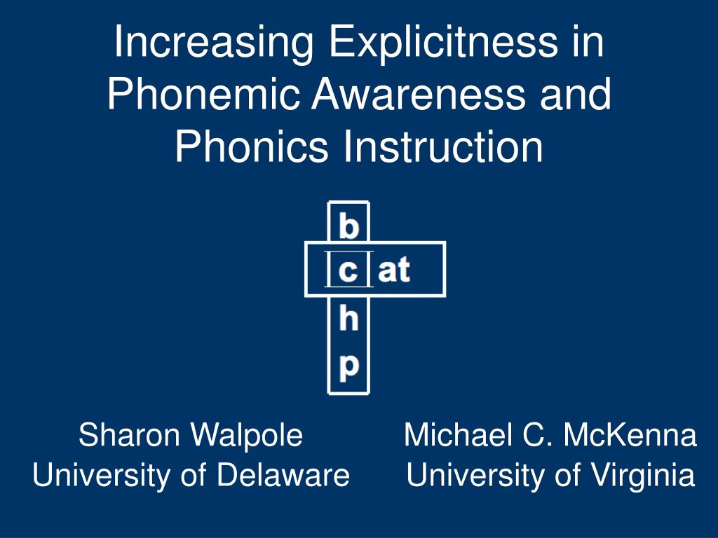increasing explicitness in phonemic awareness and phonics instruction l.