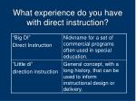 what experience do you have with direct instruction