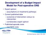 development of a budget impact model for post operative ons