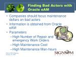 finding bad actors with oracle eam
