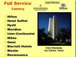 full service luxury