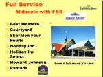 full service midscale with f b