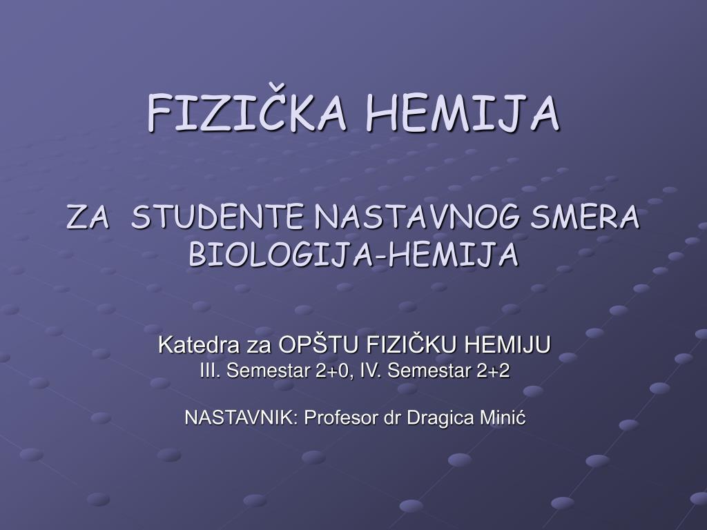 fizi ka hemija za studente nastavnog smera biologija hemija l.