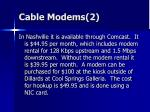 cable modems 221