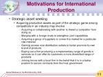 motivations for international production11
