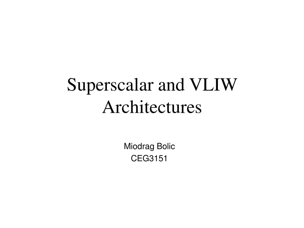 superscalar and vliw architectures l.
