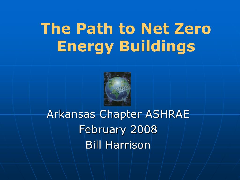 the path to net zero energy buildings l.