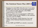 the statistical master plan 2005 1015