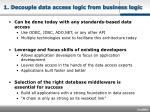 1 decouple data access logic from business logic