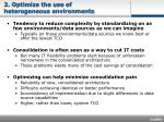 2 optimize the use of heterogeneous environments