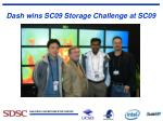dash wins sc09 storage challenge at sc09