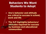 behaviors we want students to adopt