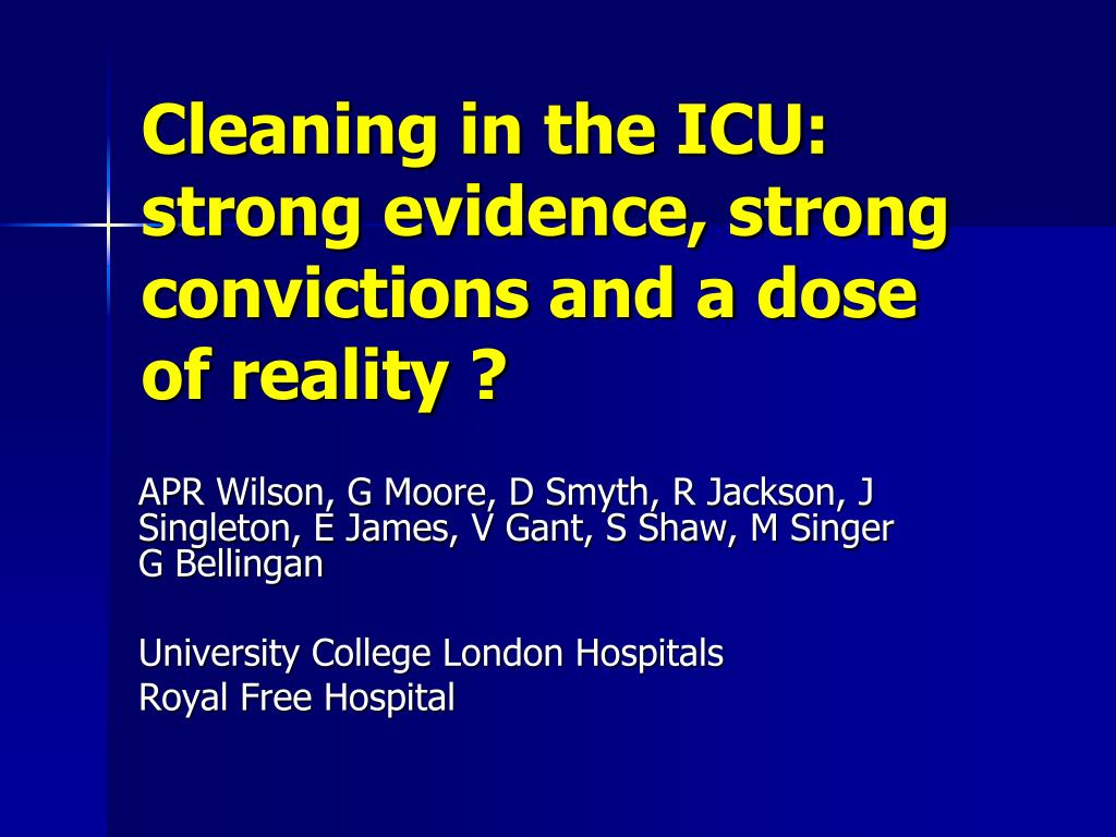 cleaning in the icu strong evidence strong convictions and a dose of reality l.