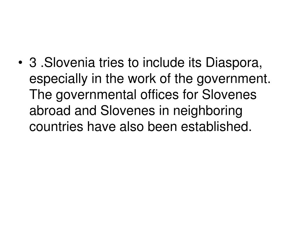3 .Slovenia tries to in