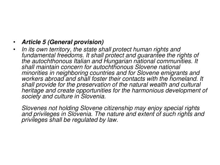 Article 5 (General provision)