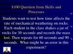 100 question from skills and processes