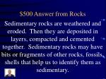 500 answer from rocks