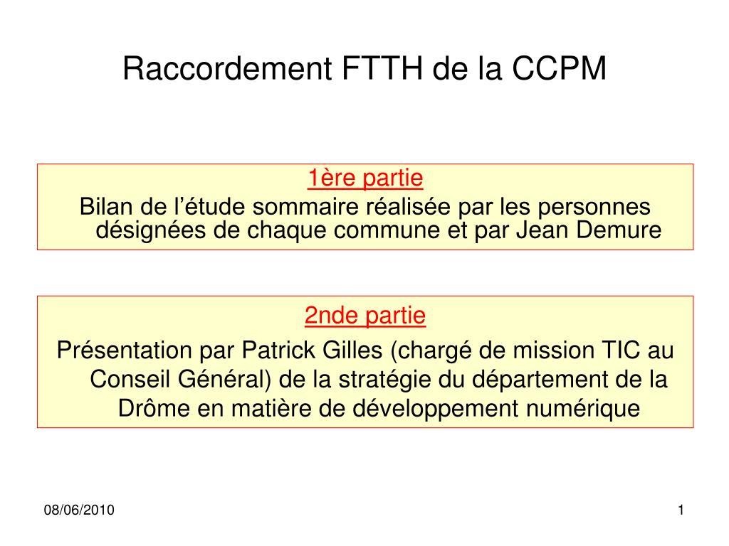 raccordement ftth de la ccpm l.
