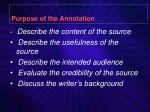 purpose of the annotation