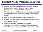 birliktelik analizi association analysis
