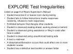 explore test irregularities