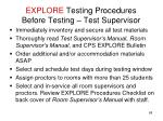 explore testing procedures before testing test supervisor