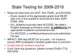 state testing for 2009 2010