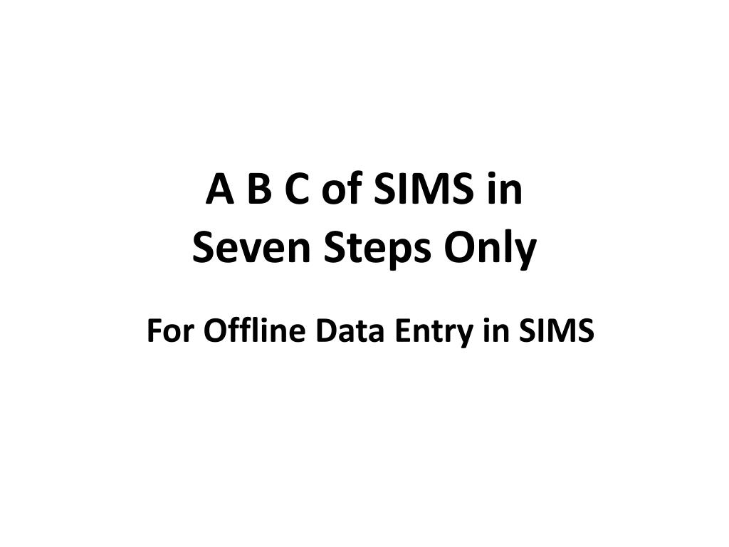 a b c of sims in seven steps only l.