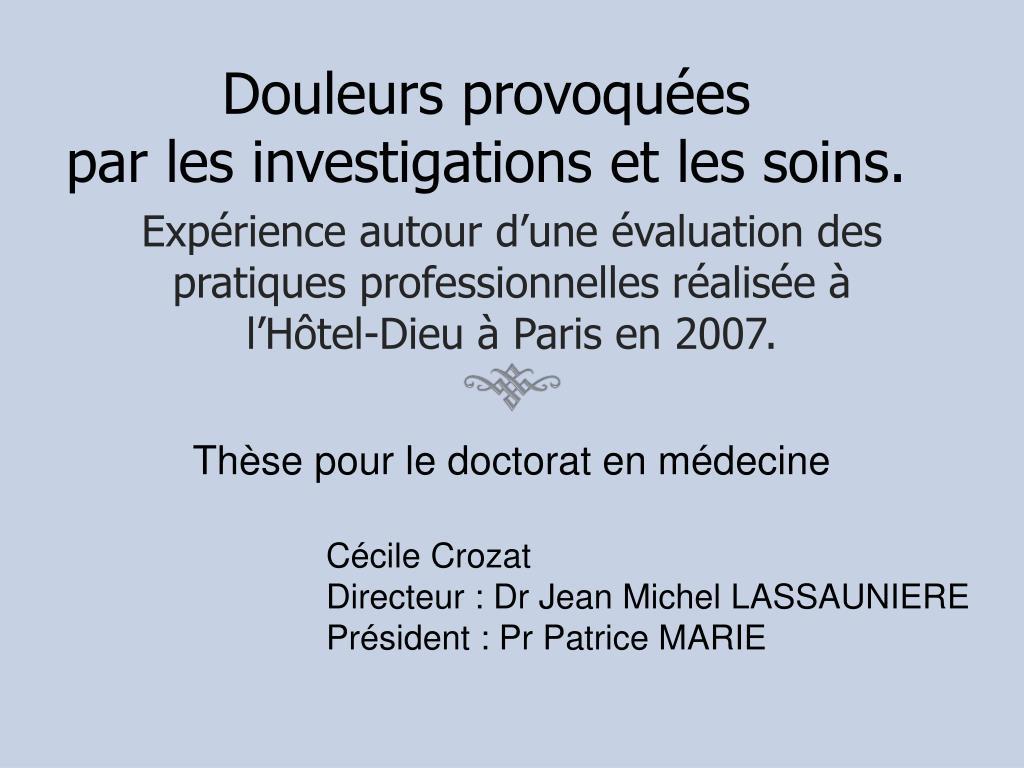 douleurs provoqu es par les investigations et les soins l.