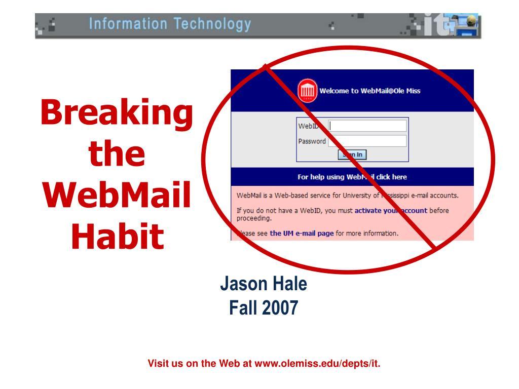 breaking the webmail habit l.