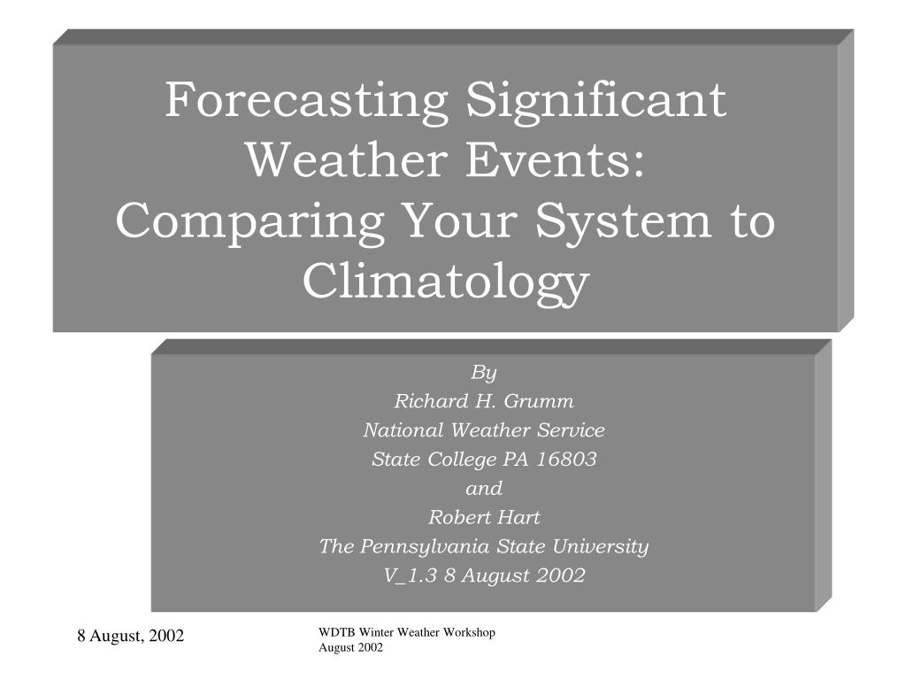 forecasting significant weather events comparing your system to climatology l.