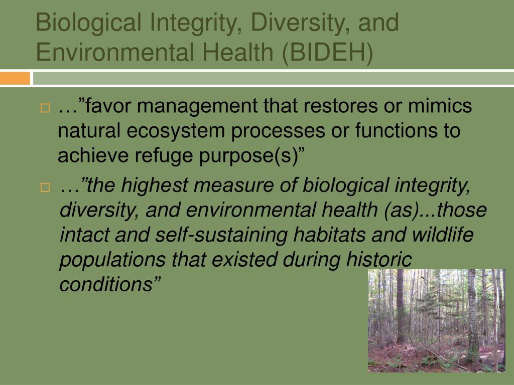 Biological Integrity, Diversity, and Environmental Health (BIDEH)